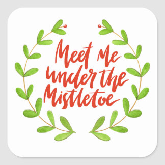 Meet me under the mistletoe - Christmas Wreath Square Sticker