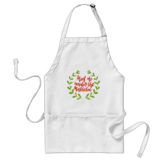 Meet me under the mistletoe - Christmas Wreath Standard Apron