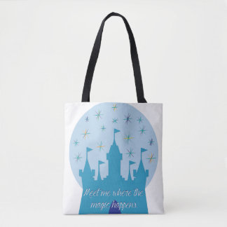 Meet Me Where The Magic Happens Tote Bag