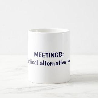 MEETINGS: A practical alternative to work Classic White Coffee Mug