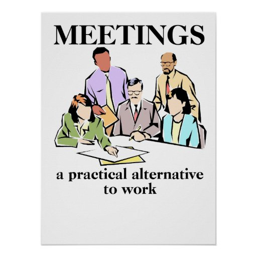 Reflection Quotes For Work Meetings: Meetings Office Humour Workplace Funny Print