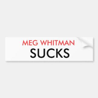 MEG WHITMAN SUCKS BUMPER STICKER
