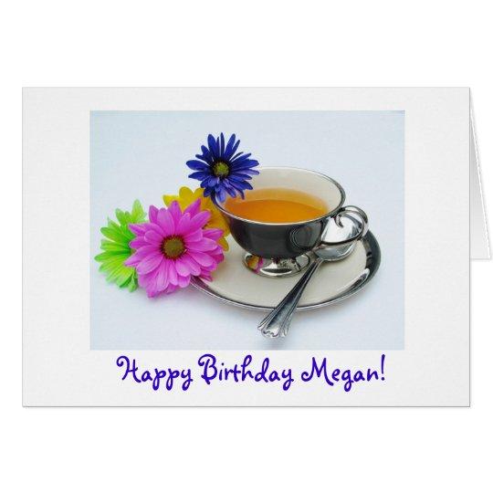 Megan's ( name)  birthday teacup & daisies card