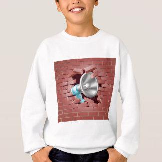 Megaphone Breaking Through Brick Wall Sweatshirt