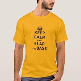 "MegaRex's ""KEEP CALM and SLAP the BASS"" t-shirt"