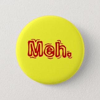 Meh. 2 Inch Round Button