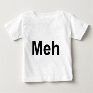 Meh Baby T-Shirt
