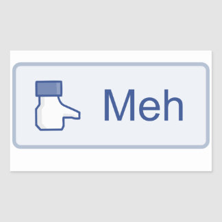 Meh - Facebook Rectangle Stickers