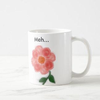 Meh flower coffee mug. coffee mug