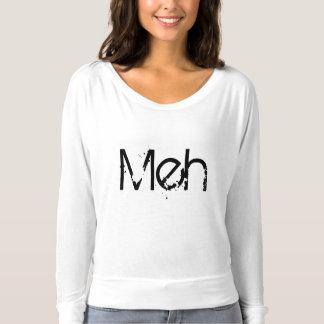 Meh humor fun friend family mom dad t-shirt