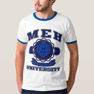 Meh University T-Shirt