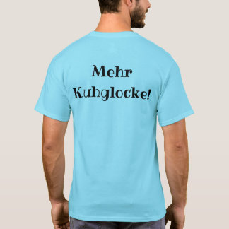 Mehr Kuhglocke Shirt Light