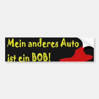 Mein Anderes Auto ist ein Bob! Bumper Sticker