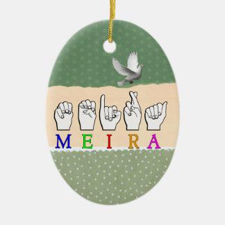 MEIRA FINGERSPELLED ASL NAME SIGN CERAMIC ORNAMENT