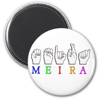MEIRA FINGERSPELLED ASL NAME SIGN MAGNET