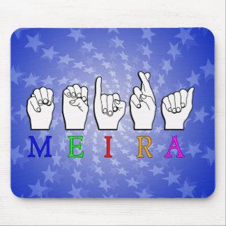MEIRA FINGERSPELLED ASL NAME SIGN MOUSE PAD