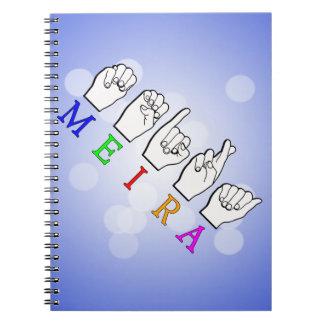 MEIRA FINGERSPELLED ASL NAME SIGN NOTEBOOKS