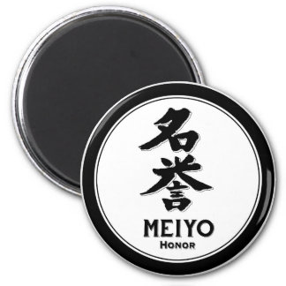 MEIYO honor bushido virtue samurai kanji 2 Inch Round Magnet