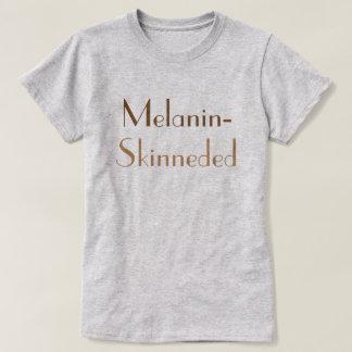 """""""Melanin-Skinned"""" T-shirt"""