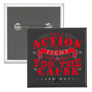 Melanoma Take Action Fight For The Cause Pinback Buttons