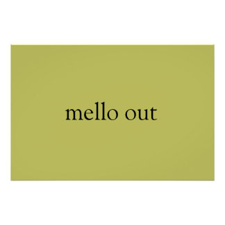 Mello out poster