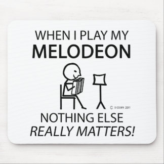 Melodeon Nothing Else Matters Mouse Pad