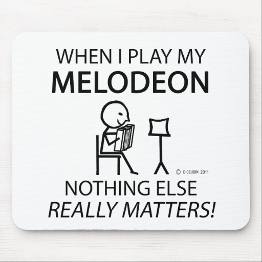 Melodeon Nothing Else Matters Mousepad