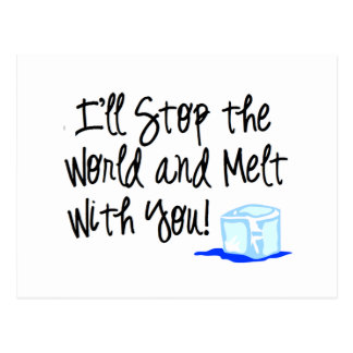 Melt with you! postcard