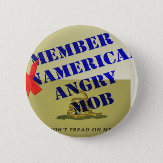 MEMBER American Angry Mob 2 Inch Round Button