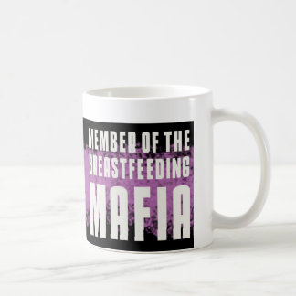 Member of the Breastfeeding Mafia Coffee Mug