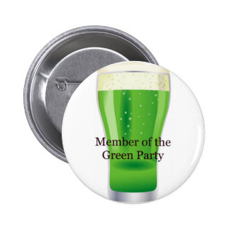 Member of the Green Party Beer St Patrick s Day Pins