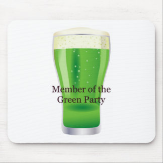 Member of the Green Party Beer St Patrick s Day Mouse Pad