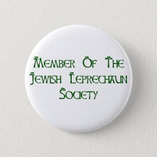 Member Of The Jewish Leprechaun Society 2 Inch Round Button