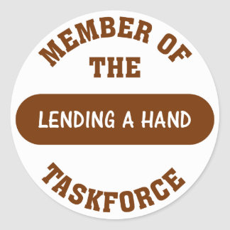 Member of the Lending a Hand Task Force Round Sticker