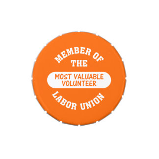 Member of the most valuable volunteer labor union jelly belly candy tins