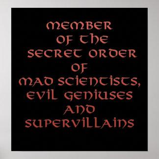 Member of the Secret Order Prints & Posters