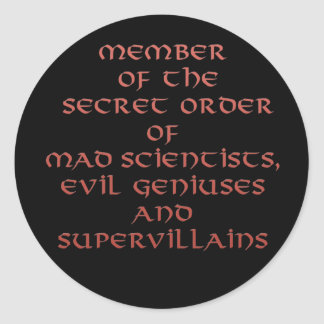 Member of the Secret Order stickers