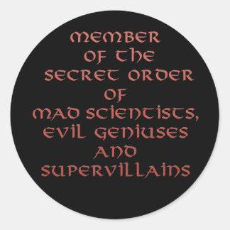 Member of the Secret Order stickers