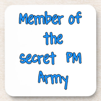 Member of the Secret PM Army Beverage Coaster