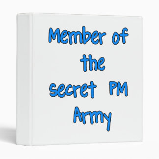 Member of the Secret PM Army Binder
