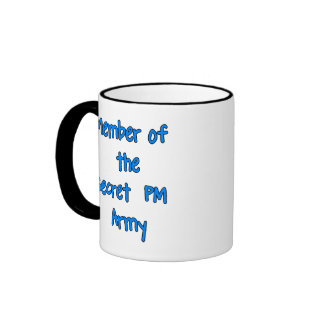Member of the Secret PM Army Coffee Mugs