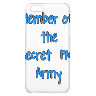 Member of the Secret PM Army iPhone 5C Covers