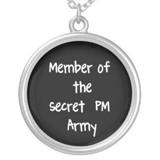 Member of the Secret PM Army Personalized Necklace