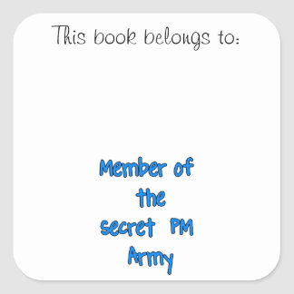 Member of the Secret PM Army Sticker