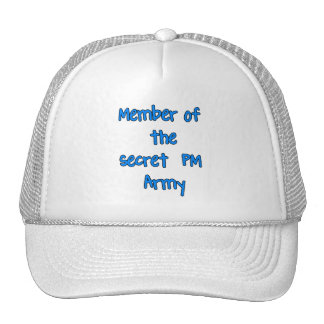 Member of the Secret PM Army Trucker Hat