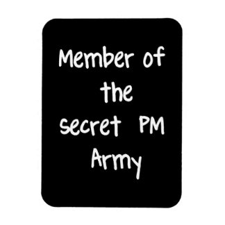 Member of the Secret PM Army Vinyl Magnet