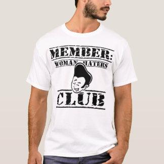Membre : Club de haineux de femme - noir T-shirt