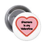 Memere is My Valentine Pinback Button