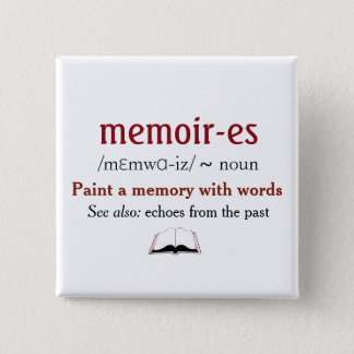 Memoirs, Memories - echoes from the past 2 Inch Square Button