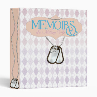 Memoirs Of A Military Wife Binder